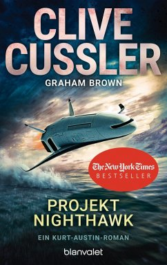 Projekt Nighthawk / Kurt Austin Bd.14 (eBook, ePUB) - Cussler, Clive; Brown, Graham
