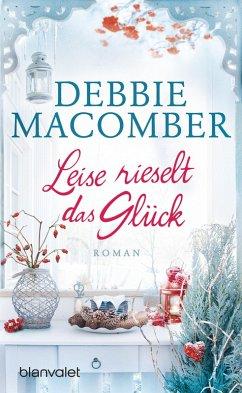 Leise rieselt das Glück (eBook, ePUB) - Macomber, Debbie