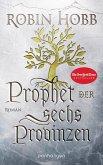 Prophet der sechs Provinzen / Das Erbe der Weitseher Bd.2 (eBook, ePUB)