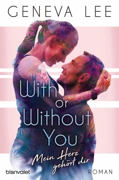 With or Without You - Mein Herz gehört dir / Girls in Love Bd.2