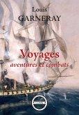 Voyages, aventures et combats (eBook, ePUB)