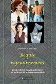 Beauté et rajeunissement (eBook, ePUB)