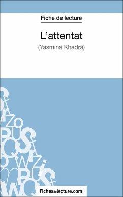 Lattentat de Yasmina Khadra (Fiche de lecture)