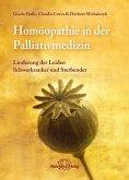 Homöopathie in der Palliativmedizin (eBook, ePUB)