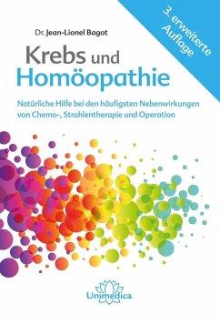 Krebs und Homöopathie (eBook, ePUB) - Bagot, Jean-Lionel