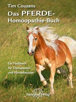 Das Pferde-Homöopathie-Buch (eBook, ePUB) - Couzens, Tim