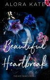 A Beautiful Heartbreak (NYC Series, #1) (eBook, ePUB)