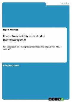 Fernsehnachrichten im dualen Rundfunksystem (eBook, ePUB)