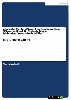 Ilog Allmann GmbH (eBook, ePUB)