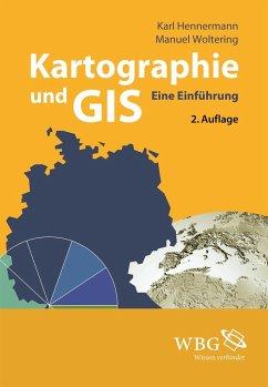 Kartographie und GIS - Hennermann, Karl