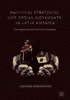Political Strategies and Social Movements in Latin America - Oikonomakis, Leonidas