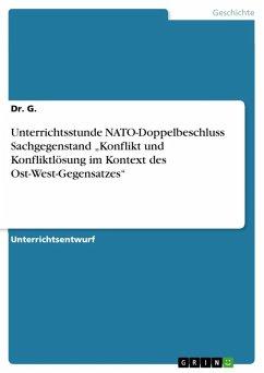 Unterrichtsstunde NATO-Doppelbeschluss Sachgegenstand