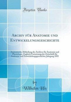 Archiv f¿r Anatomie und Entwickelungsgeschichte