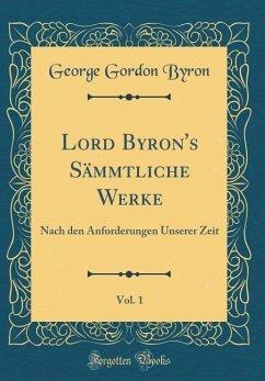 Lord Byron's Sämmtliche Werke, Vol. 1