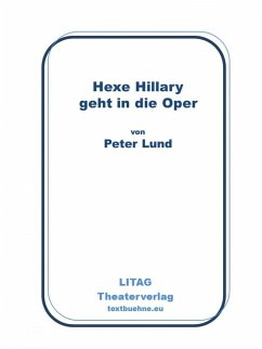 Hexe Hillary geht in die Oper (eBook, ePUB) - Lund, Peter