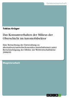Das Konsumverhalten der Milieus der Oberschicht im Automobilsektor (eBook, ePUB)