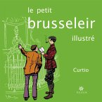 Le petit Brusseleir illustré (eBook, ePUB)