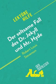 Der seltsame Fall des Dr. Jekyll und Mr. Hyde von Robert Louis Stevenson (Lektürehilfe) (eBook, ePUB) - Pinaud, Elena; Quintard, Marie-Pierre