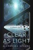 Clear as Light (eBook, ePUB)