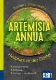Artemisia annua - Heilpflanze der Götter. Kompakt-Ratgeber