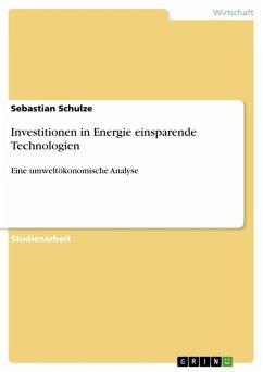 Investitionen in Energie einsparende Technologien (eBook, ePUB)