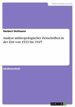 Analyse anthropologischer Zeitschriften in der Zeit von 1933 bis 1945 (eBook, ePUB)
