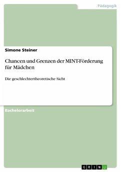 Chancen und Grenzen der MINT-Förderung für Mädchen (eBook, PDF)