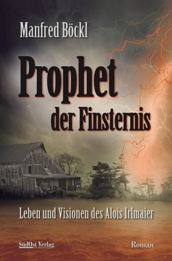 Prophet der Finsternis (eBook, ePUB) - Böckl, Manfred