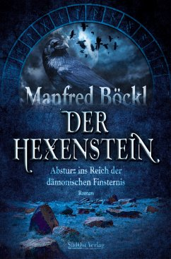 Der Hexenstein (eBook, ePUB) - Böckl, Manfred