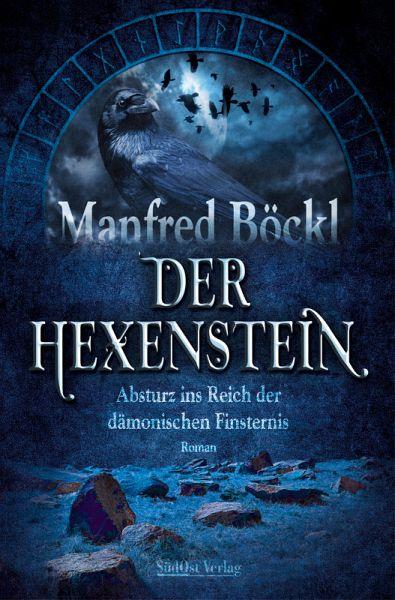 Der Hexenstein (eBook, ePUB) - Böckl, Manfred