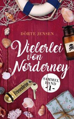 Vielerlei von Norderney (eBook, ePUB)