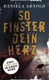 So finster dein Herz (eBook, ePUB)