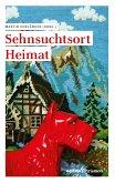 Sehnsuchtsort Heimat (eBook, PDF)