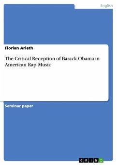 The Critical Reception of Barack Obama in American Rap Music (eBook, ePUB) - Arleth, Florian