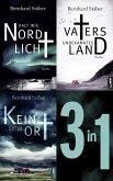Die Arne-Eriksen-Trilogie: Vaters unbekanntes Land - Kalt wie Nordlicht - Kein guter Ort (eBook, ePUB)