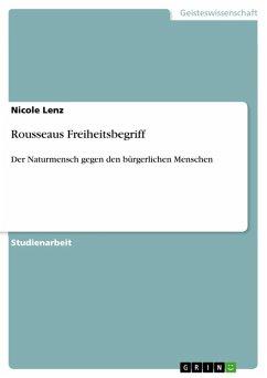 Rousseaus Freiheitsbegriff (eBook, ePUB)