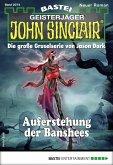 Auferstehung der Banshees / John Sinclair Bd.2074 (eBook, ePUB)