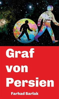 Graf von Persien (eBook, ePUB) - Sarlak, Farhad