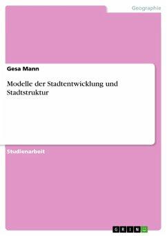 Modelle der Stadtentwicklung/-struktur (eBook, ePUB)