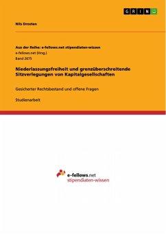 Niederlassungsfreiheit und grenzüberschreitende Sitzverlegungen von Kapitalgesellschaften (eBook, PDF)
