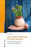 Lehrer-Schüler-Beziehungen konstruktiv gestalten (eBook, PDF)