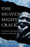 The Heavens Might Crack (eBook, ePUB)