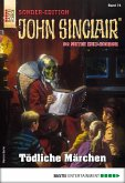 Tödliche Märchen / John Sinclair Sonder-Edition Bd.74 (eBook, ePUB)