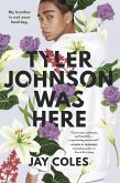 Tyler Johnson Was Here (eBook, ePUB)
