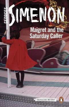 Maigret and the Saturday Caller (eBook, ePUB) - Simenon, Georges