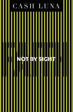 Not By Sight (eBook, ePUB)