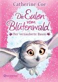 Der verzauberte Baum / Die Eulen vom Blütenwald Bd.1 (eBook, ePUB)