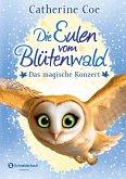 Das magische Konzert / Die Eulen vom Blütenwald Bd.2 (eBook, ePUB)