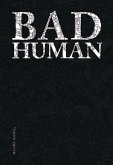 Bad Human (eBook, ePUB)