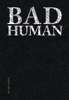 Bad Human (eBook, ePUB) - Hampel, Maxima